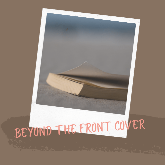 Beyond The Front Cover
