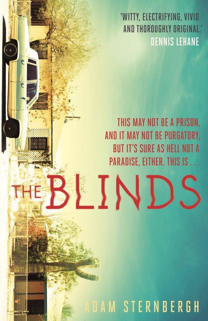 The Blinds: Amazon.co.uk: Sternbergh, Adam: 9780571341290: Books